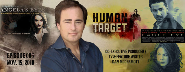 006 – TV & Feature Writer Dan McDermott