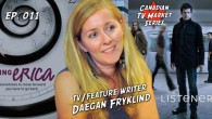 This episode serves as the end of our Women TV Writers series and the beginning of our Canadian TV Market series, which will run through the month of March. Click...
