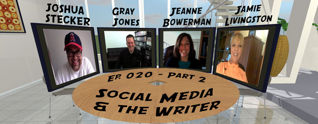 020 – Social Media & The Writer Round Table – Part 2