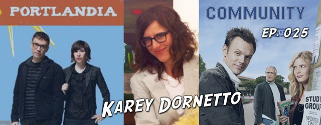 025 – Karey Dornetto (Portlandia, Community)