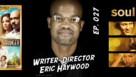 Writer/Director Eric Haywood started out as a successful Atlanta-based music video director, but since moving to Los Angeles has written for cable and network television, has written a TV movie, […]