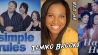 Writer Tamiko Brooks grew up in Detroit, but knew from an early age she wanted to work in the entertainment industry. She was not only the first Nickelodeon live action...