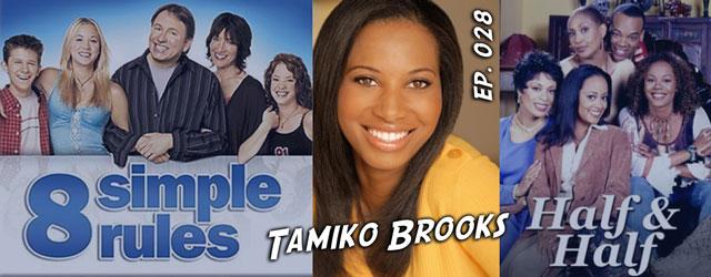 028 – Tamiko Brooks (8 Simple Rules, Half & Half)