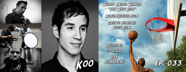 033 – Koo (The West Side, NoFilmSchool.com)