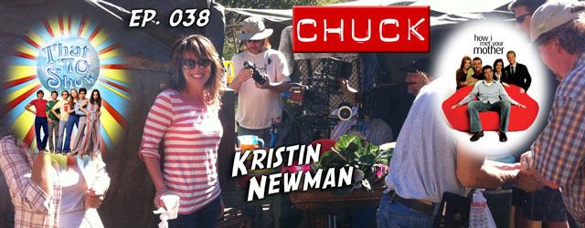 038 – Kristin Newman (Chuck, That 70's Show)