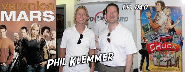 040 – Phil Klemmer (Veronica Mars, Chuck)