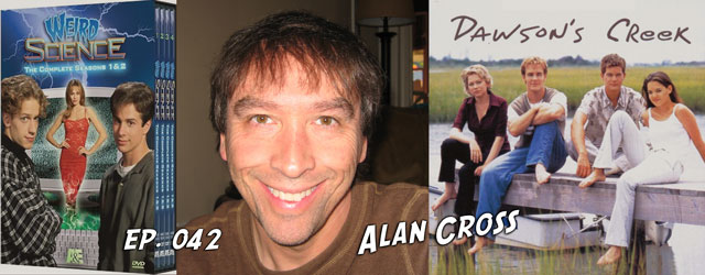 042 – Alan Cross (Weird Science, Dawson's Creek)