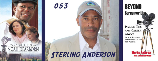 053 – Sterling Anderson (Beyond Screenwriting, The Unit)