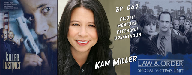 062 – Kam Miller (Law & Order: SVU, Killer Instinct)