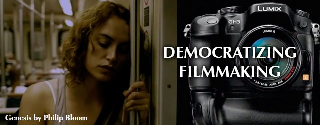 How the Panasonic GH3 Democratizes Filmmaking