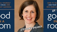 All about the pitch! This week our special guest is Stephanie Palmer, who wrote the definitive book on pitching, &#8216;Good in a Room.&#8217; Click image to play video; more details...