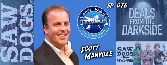 075 – Former Development Exec Scott Manville (TV Writers Vault)