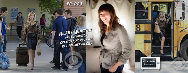 083 – Creator/Showrunner Hilary Winston (Bad Teacher, Community)